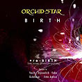 Orchid-Star - Birth - Liquid Sound